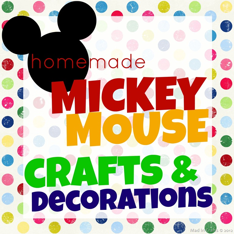 Homemade Mickey Mouse Crafts And Decorations