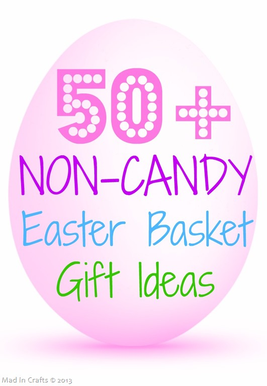 50+ NON-CANDY Easter Basket Gift Ideas (with tutorials)