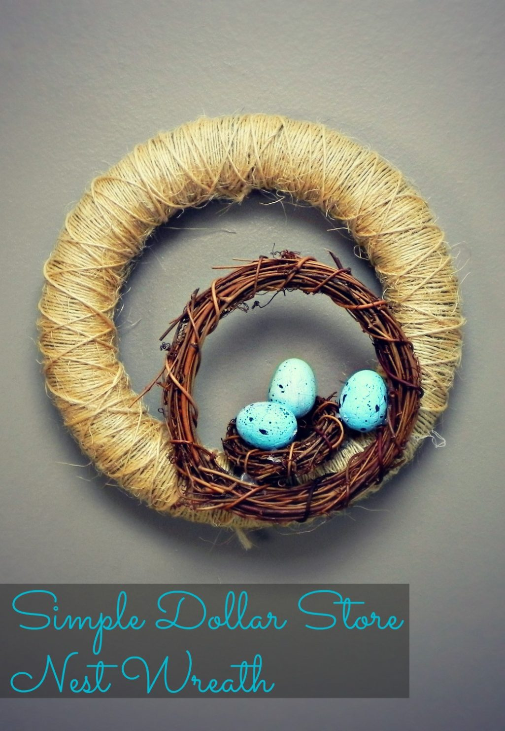 Simple Dollar Store Nest Wreath And Other Easter Egg