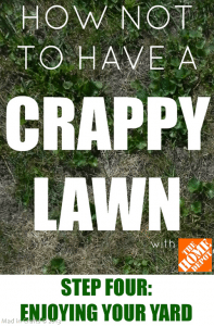 How Not to Have a Crappy Lawn STEP 4