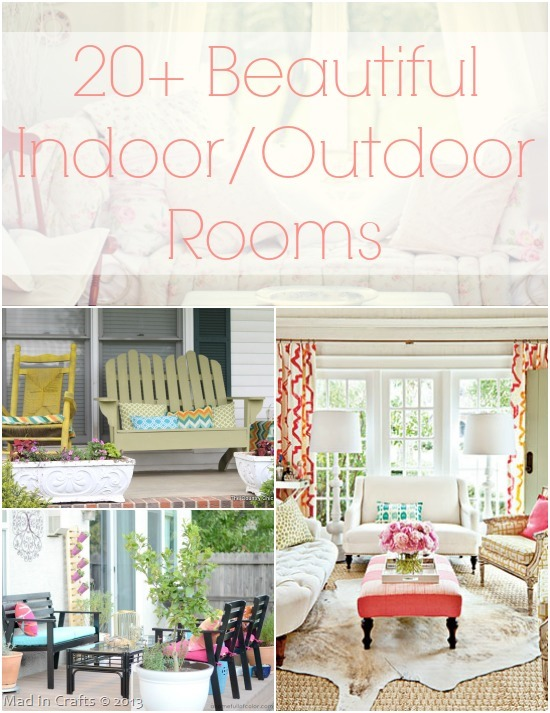 20+ Beautiful DIY Indoor/Outdoor Rooms