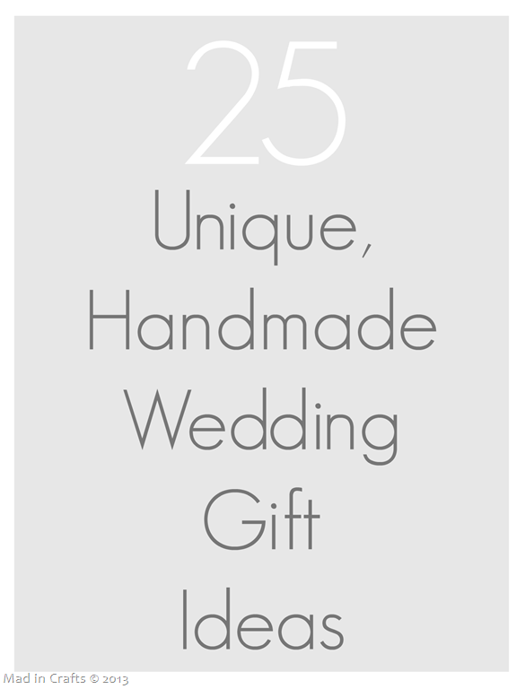 25 Unique Handmade Wedding Gifts Thu