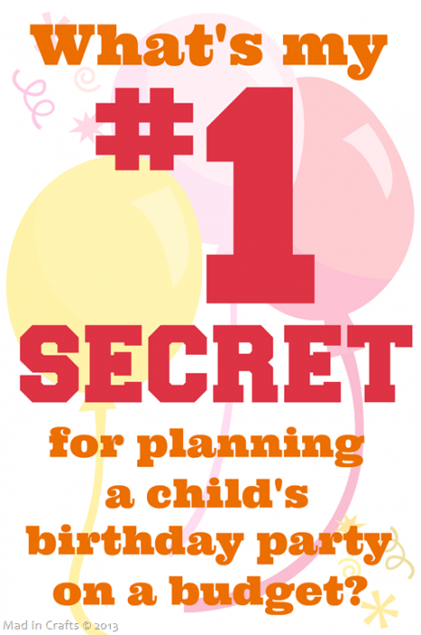My 1 Secret For Planning A Kid S Birthday Party On A