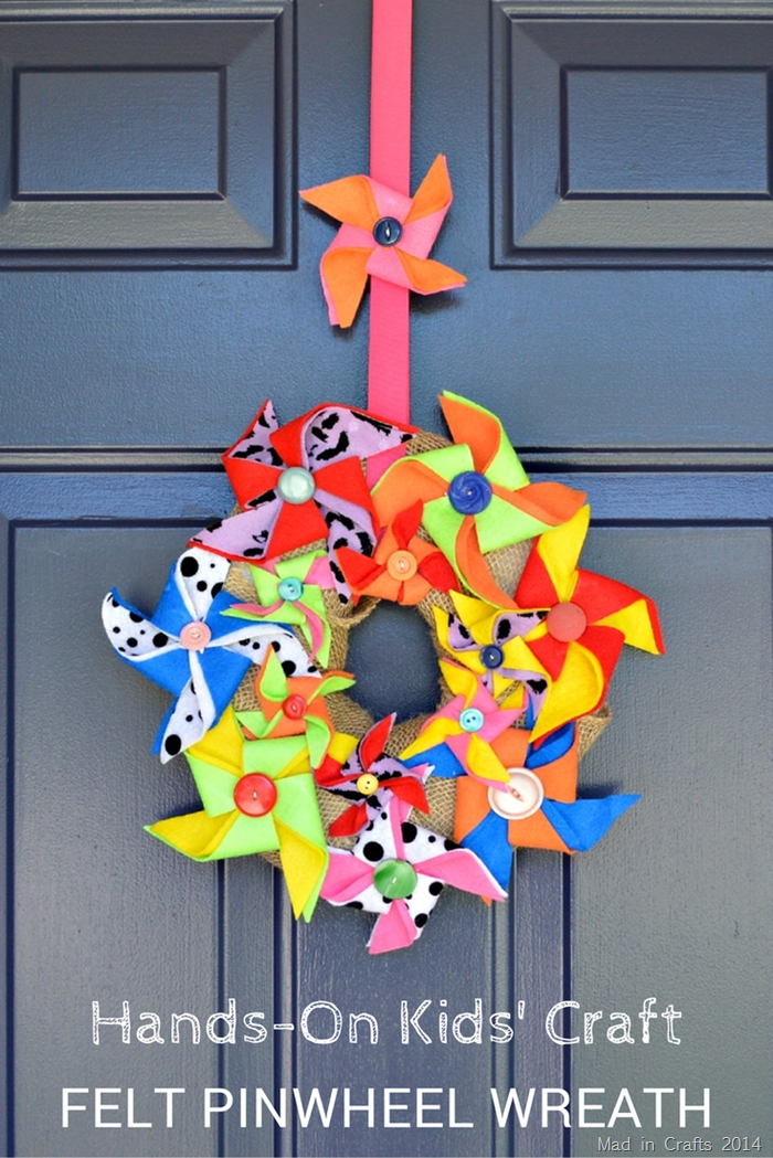 HANDS ON CRAFTS FOR KIDS: FELT PINWHEEL WREATH