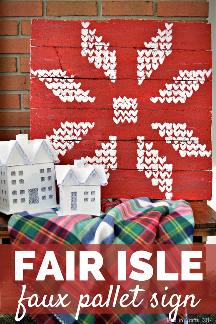 FAIR ISLE STYROFOAM PALLET SIGN