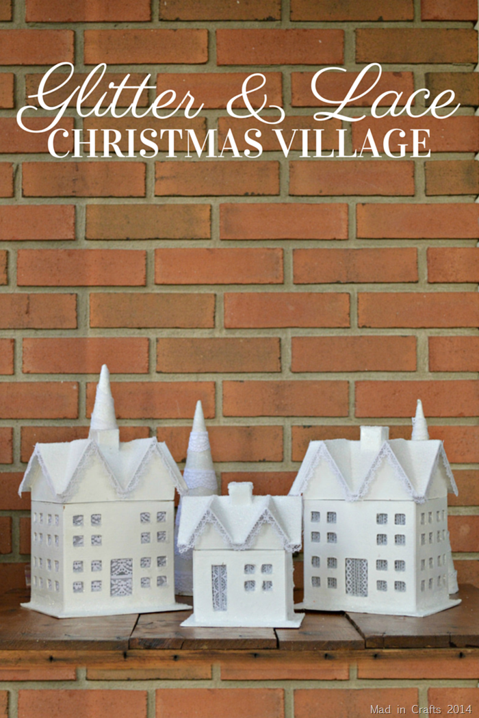 Glitter and Lace Christmas Village Tutorial