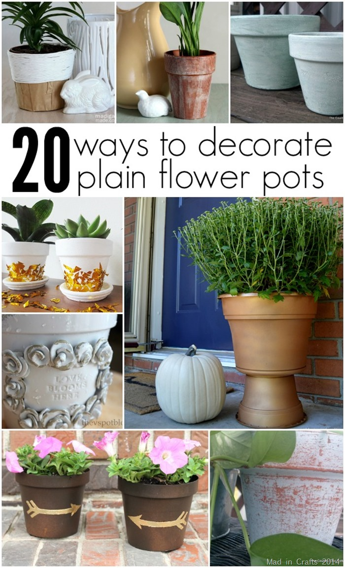 20 Ways to Decorate Plain Flower Pots - Mad in Crafts