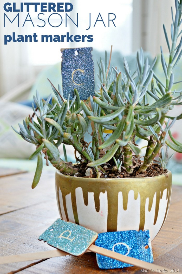 GLITTERED MASON JAR PLANT MARKERS - MAD IN CRAFTS