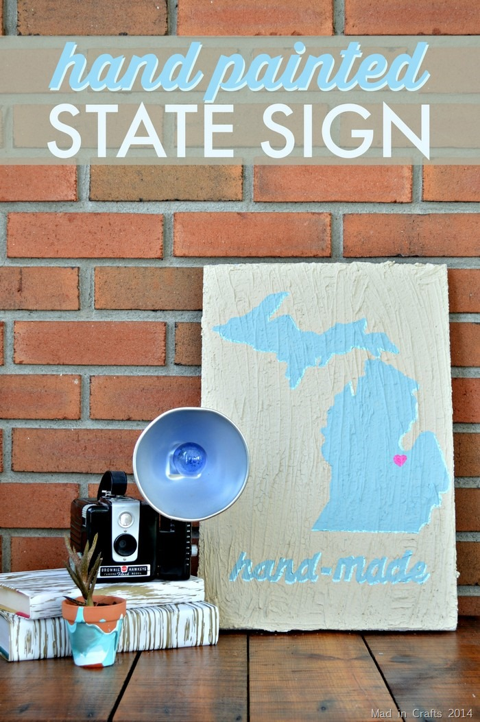 Hand Painted State Styrofoam Sign  - Mad in Crafts