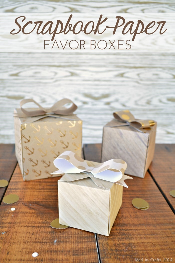 Scrapbook Paper Party Favor Boxes - Mad in Crafts