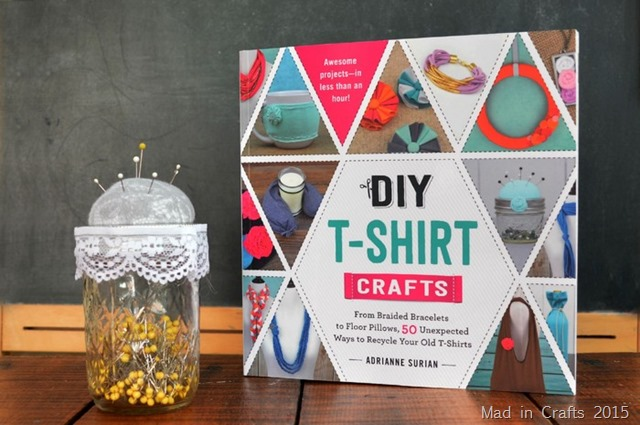 Diy t shirt crafts book mad in crafts for Craft ideas for old t shirts