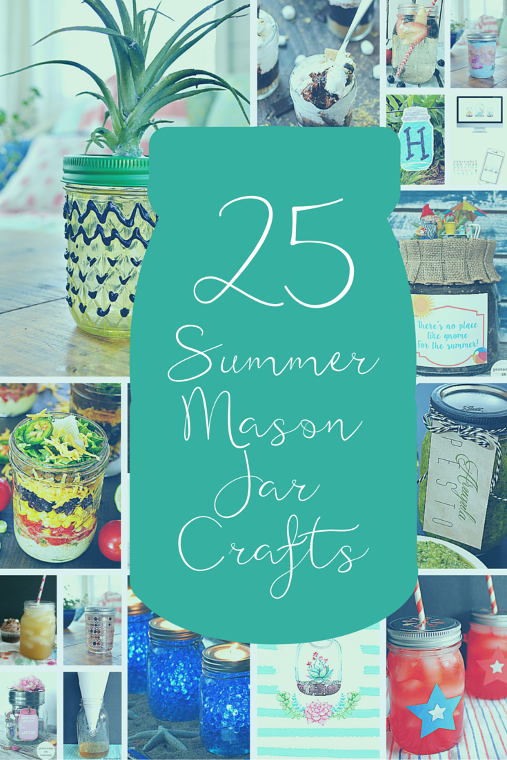 25 Summer Mason Jar Crafts