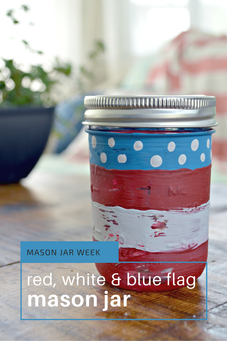 Mason Jar Week- American Flag Mason Jar