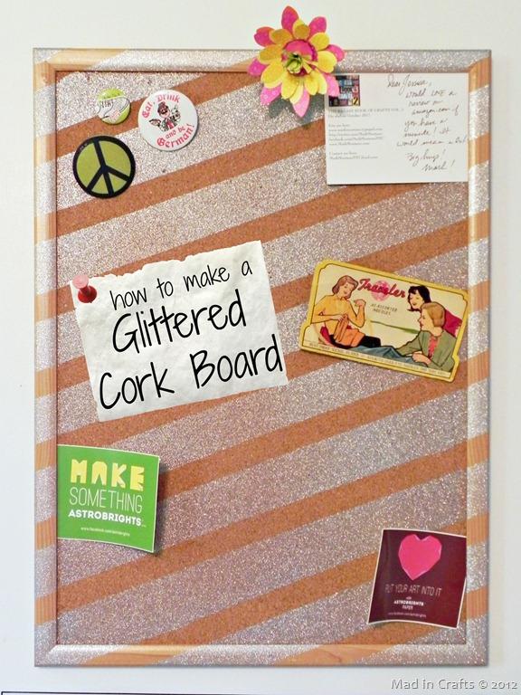 Craft Room: Glittered Corkboard