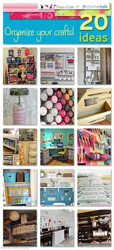 20 Craft Organization Ideas