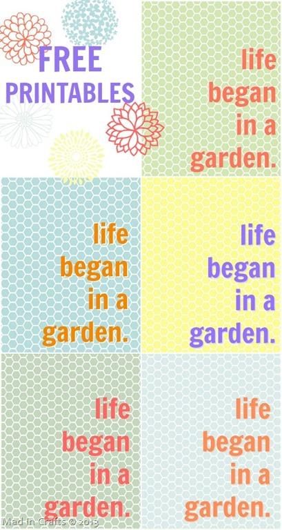 Life Began in a Garden–Free Printables