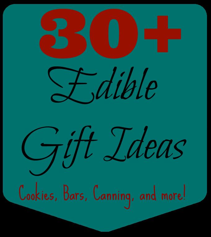 30+ Edible Gift Ideas