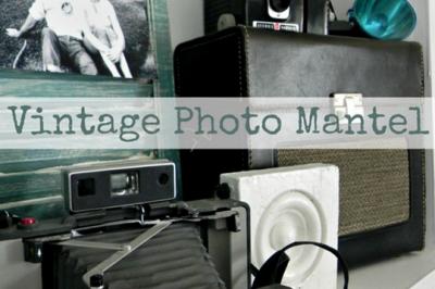 DIY Vintage Photo Mantel