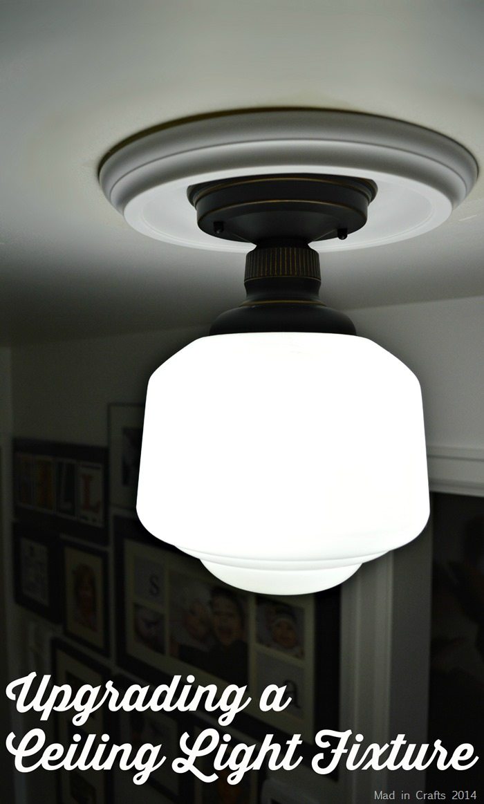UPGRADING A FLUSH MOUNT LIGHT