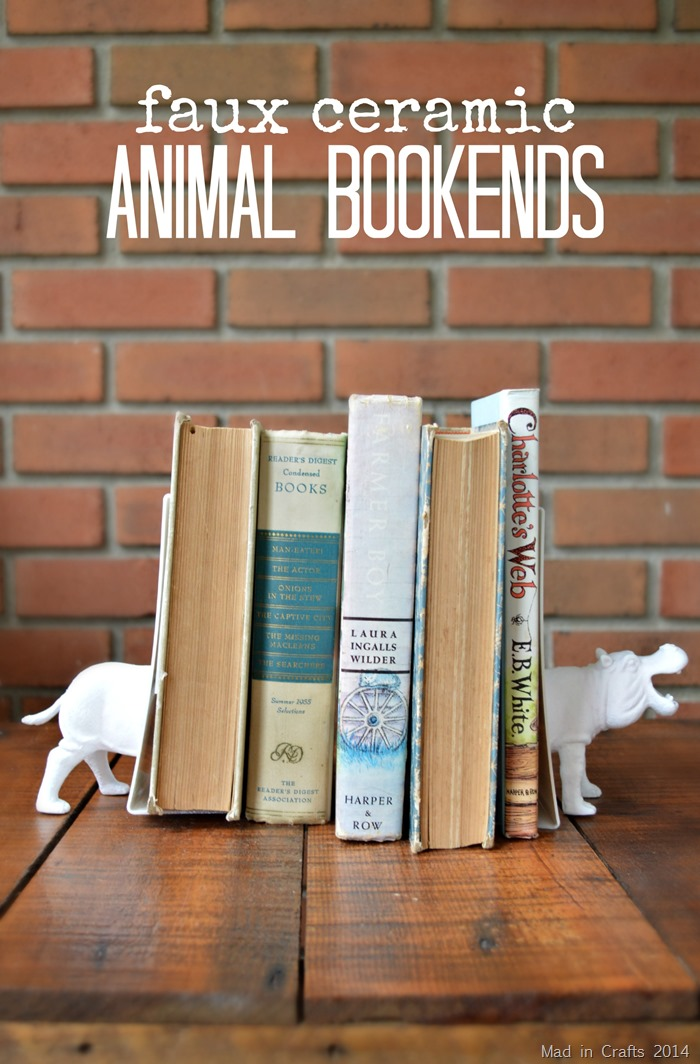 Faux Ceramic Animal Bookends (from dollar store toys) - Mad in Crafts