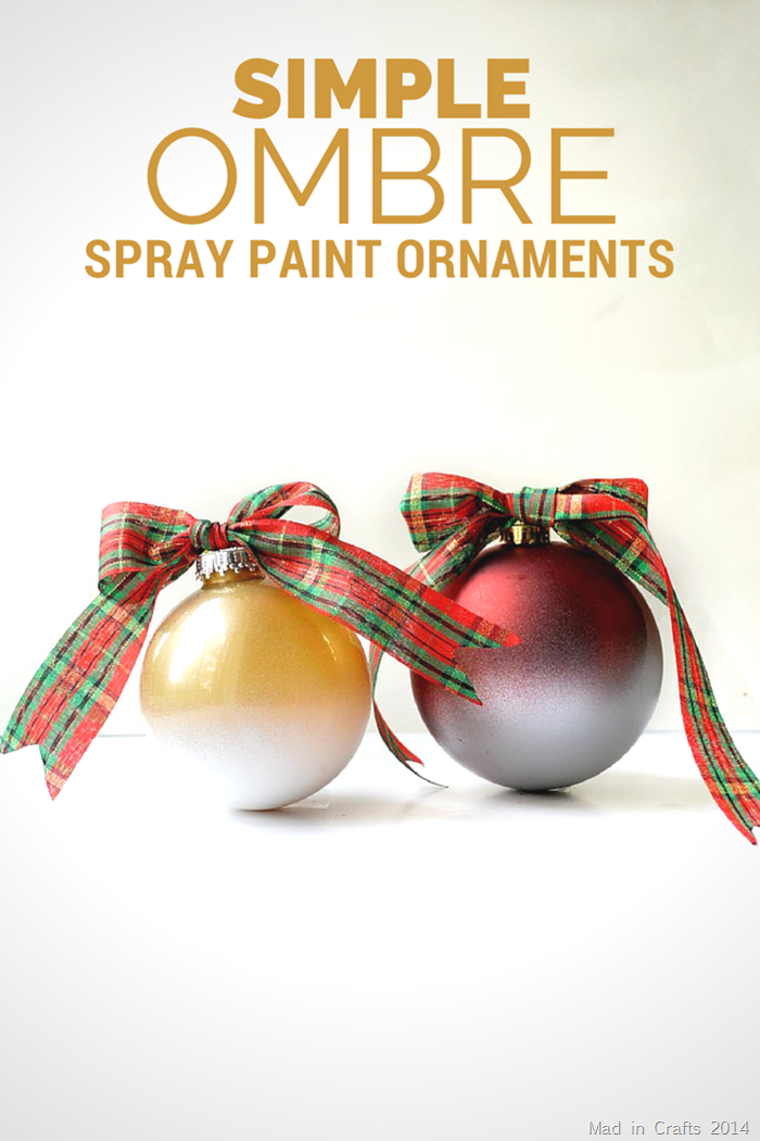 SIMPLE OMBRE SPRAY PAINTED ORNAMENTS