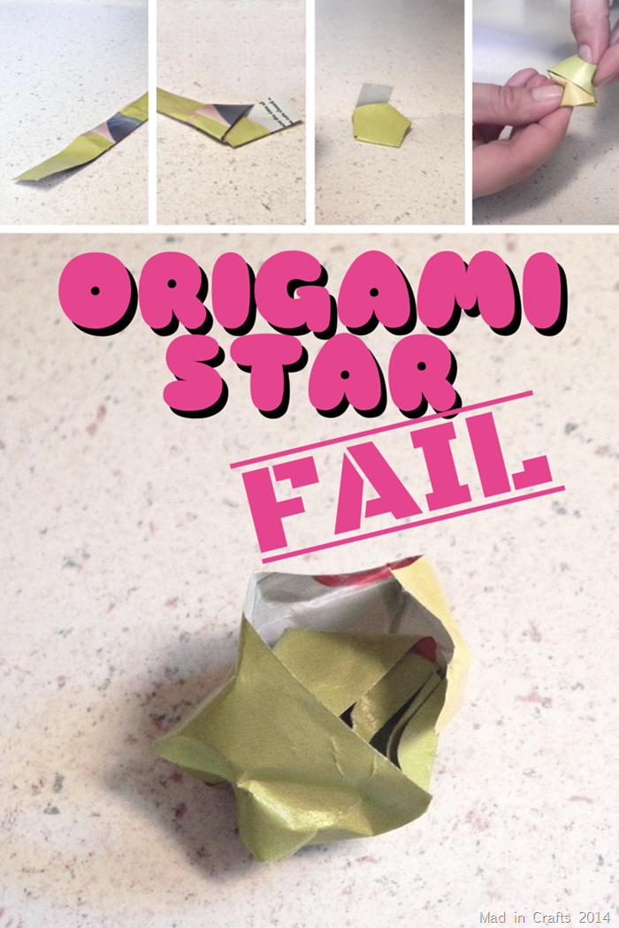 ORIGAMI STAR FAIL - MAD IN CRAFTS