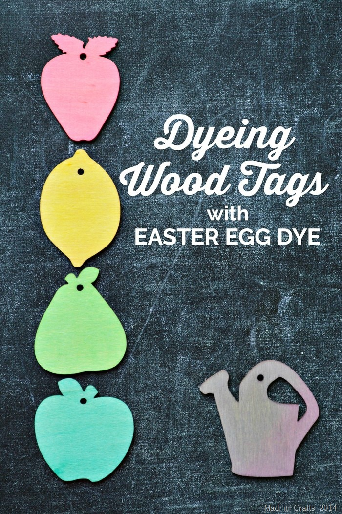 Dyeing Wood Tags with Easter Egg Dye - Mad in Crafts