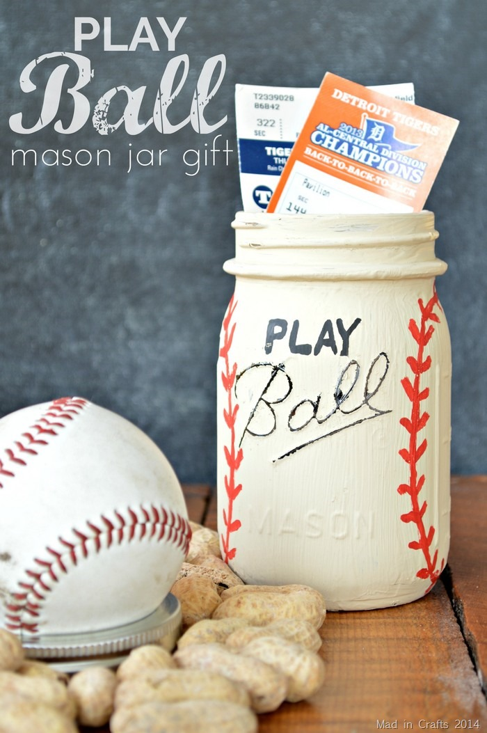 PLAY BALL Mason Jar Gift - Mad in Crafts