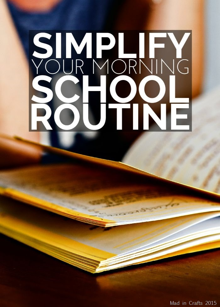 Simplify Your Morning School Routine