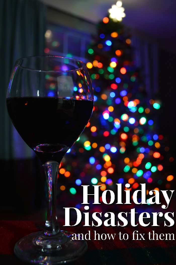 holiday-disasters-and-how-to-fix-them
