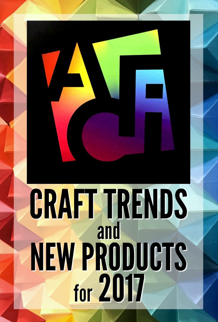 CRAFT TREND AND NEW PRODUCTS FOR 2017