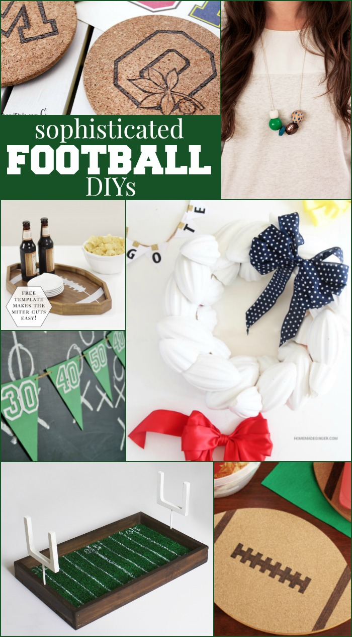 Sophisticated Football DIYs