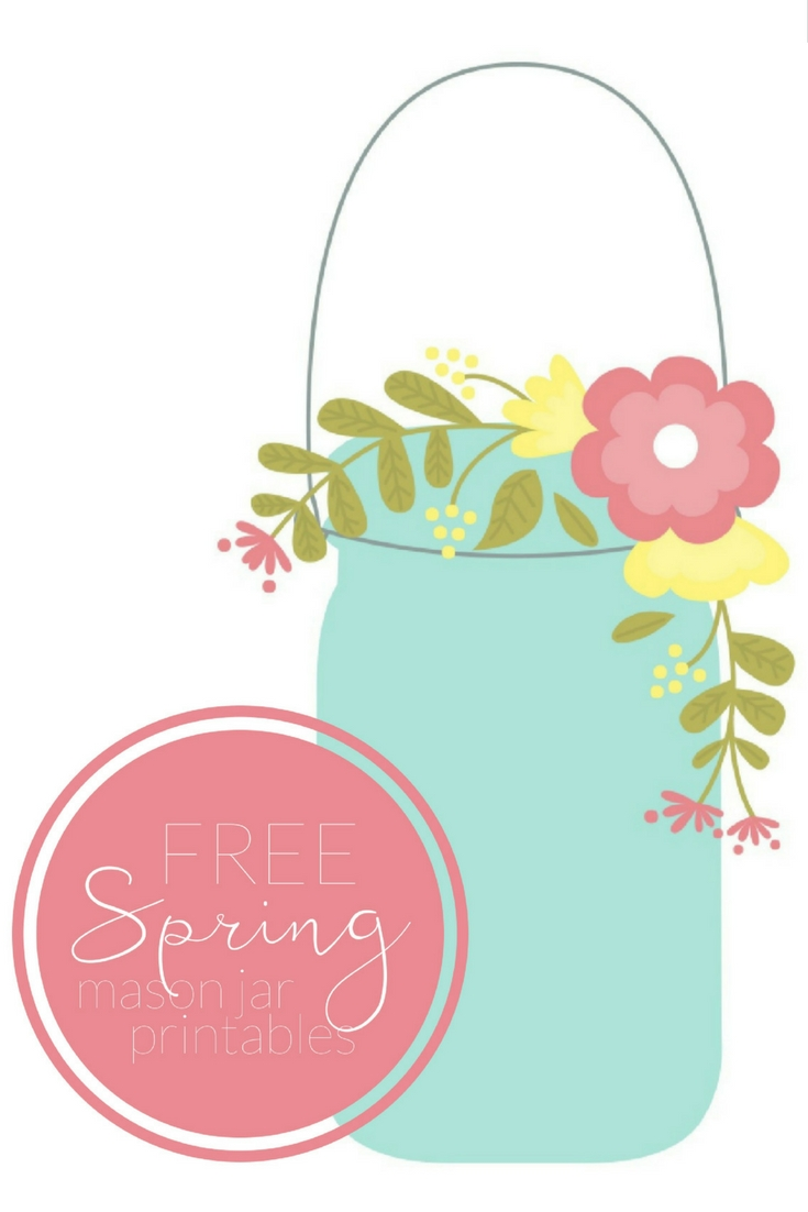 photograph regarding Mason Jar Printable named SPRING MASON JAR PRINTABLES Insane in just Crafts