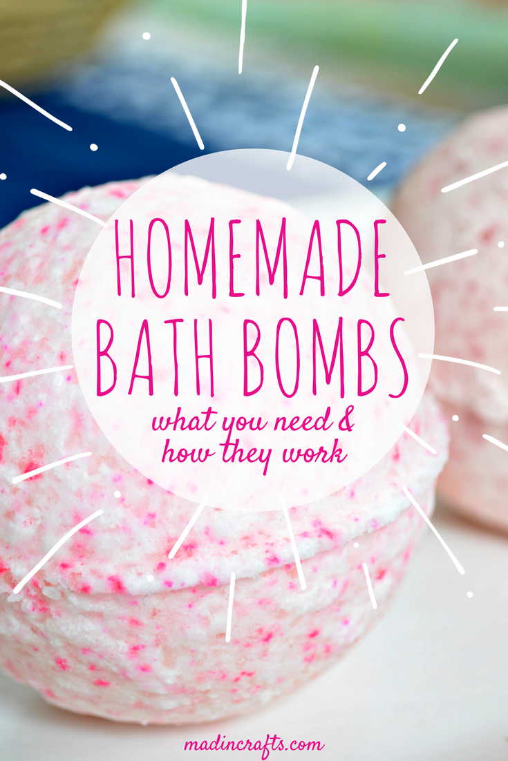 HOMEMADE BATH BOMBS: WHAT YOU NEED & HOW THEY WORK
