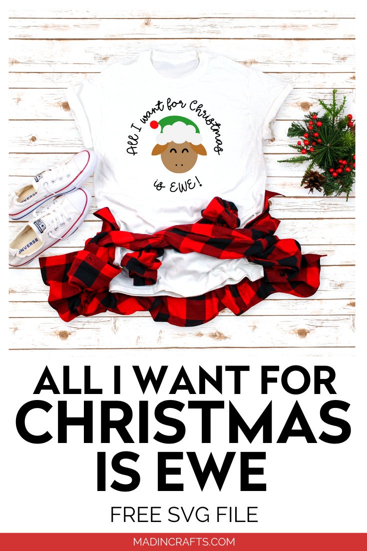 t-shirt with All I Want for Christmas is EWE SVG design